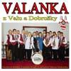 Valanka CD - Písničky čechů v Chovatsku
